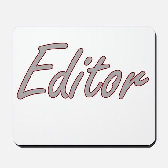 Editor Artistic Job Design Mousepad