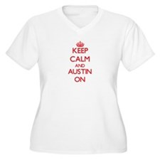 Keep Calm and Austin ON Plus Size T-Shirt