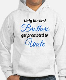 Promoted To Uncle Hoodie