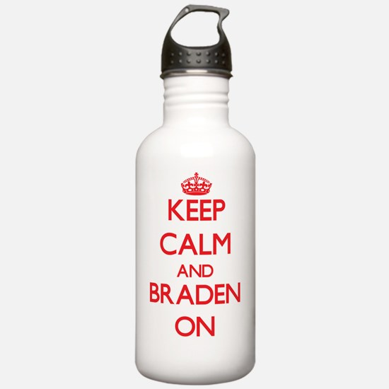 Keep Calm and Braden O Water Bottle