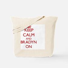 Keep Calm and Bradyn ON Tote Bag
