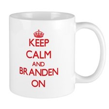 Keep Calm and Branden ON Mugs