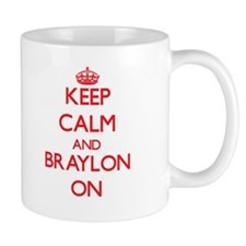 Keep Calm and Braylon ON Mugs