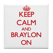 Keep Calm and Braylon ON Tile Coaster