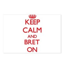 Keep Calm and Bret ON Postcards (Package of 8)