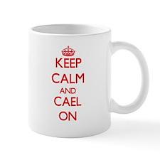 Keep Calm and Cael ON Mugs