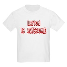 Layton is awesome T-Shirt
