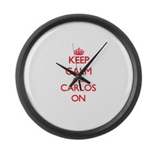Keep Calm and Carlos ON Large Wall Clock