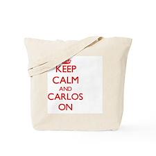Keep Calm and Carlos ON Tote Bag