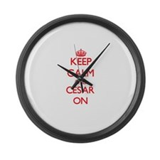 Keep Calm and Cesar ON Large Wall Clock