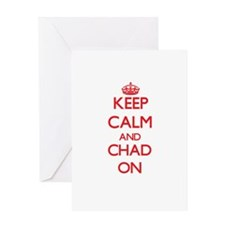 Keep Calm and Chad ON Greeting Cards