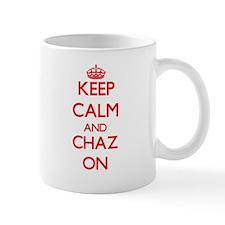 Keep Calm and Chaz ON Mugs