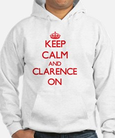 Keep Calm and Clarence ON Jumper Hoody