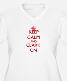 Keep Calm and Clark ON Plus Size T-Shirt