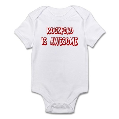 Rockford is awesome Infant Bodysuit