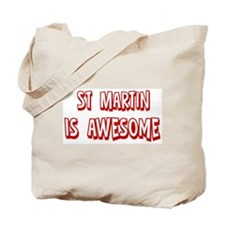 St Martin is awesome Tote Bag