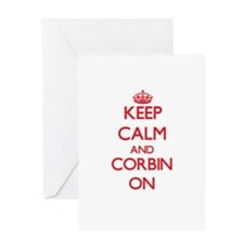 Keep Calm and Corbin ON Greeting Cards