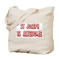St Joseph is awesome Tote Bag