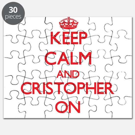 Keep Calm and Cristopher ON Puzzle