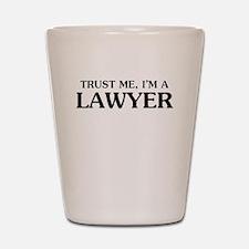 Trust Me Im A Lawyer Shot Glass