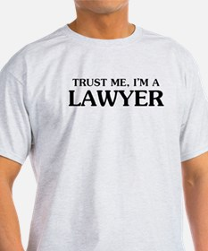 Trust Me Im A Lawyer T-Shirt