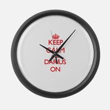 Keep Calm and Darius ON Large Wall Clock