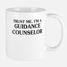 Trust Me Im A Guidance Counselor Mugs