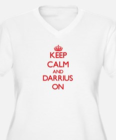 Keep Calm and Darrius ON Plus Size T-Shirt