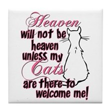 Heaven with no cats? Tile Coaster