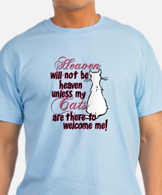 Heaven with no cats? T-Shirt