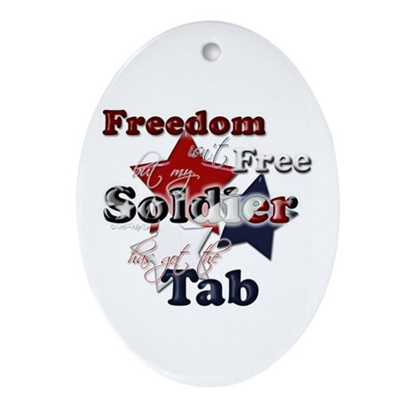 Freedom isn't Free Oval Ornament