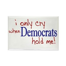 I only cry Democrats Rectangle Magnet