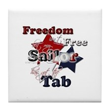 Freedom isn't Free(sailor) Tile Coaster