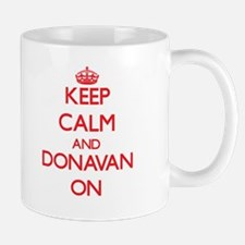 Keep Calm and Donavan ON Mugs