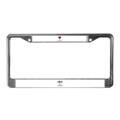 LOVE MY 4 WHEELER License Plate Frame