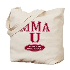 MMA School Of Hard Knocks Tote Bag
