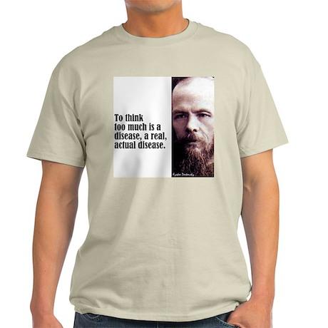 "Dostoevsky ""To Think"" Light T-Shirt"