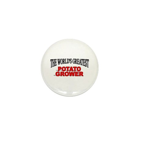 """The World's Greatest Potato Grower"" Mini Button"
