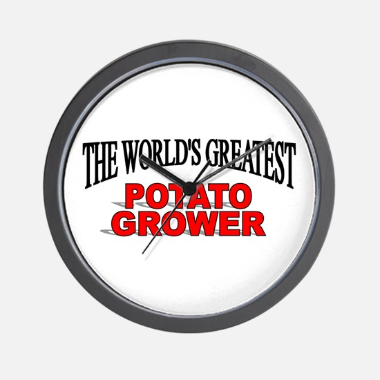 """The World's Greatest Potato Grower"" Wall Clock"