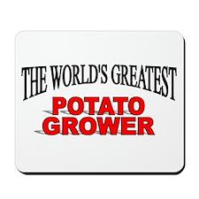"""The World's Greatest Potato Grower"" Mousepad"