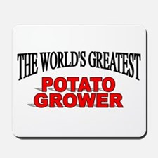 """The World's Greatest Potato Grower"" Mousepad"