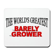 """The World's Greatest Barley Grower"" Mousepad"