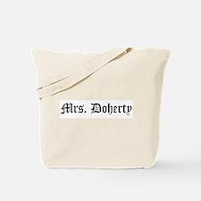 Mrs. Doherty Tote Bag