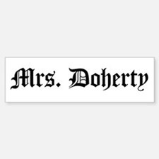 Mrs. Doherty Bumper Bumper Bumper Sticker