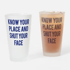 Know Your Place... Drinking Glass