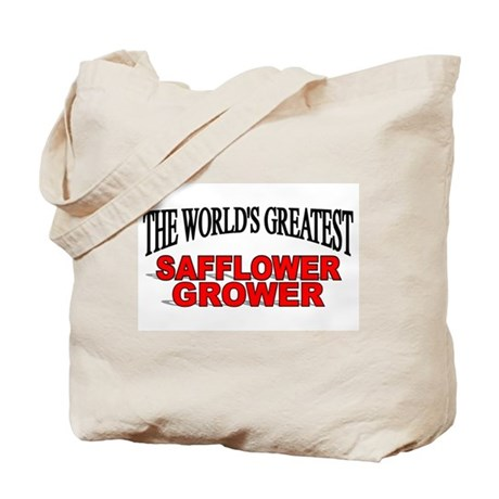 """""""The World's Greatest Safflower Grower"""" Tote Bag"""