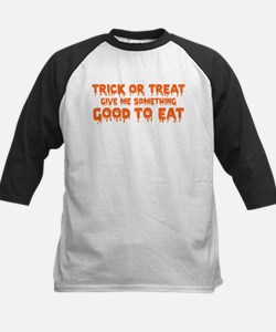 Trick Or Treat Give Me Something Good To Eat Baseb