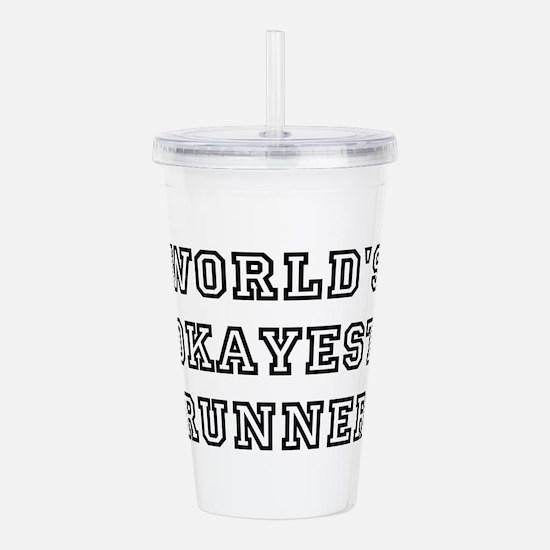 Worlds Okayest Runner Acrylic Double-wall Tumbler