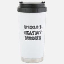 Worlds Okayest Runner Travel Mug