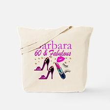 FUN FABULOUS 60TH Tote Bag